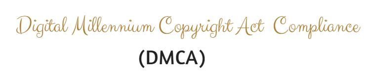Digital Millennium Copyright Act (DMCA) Compliance