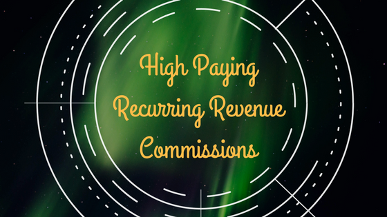 Recurring Revenue Affiliate Programs – Highest Paying Affiliate Programs [2019]