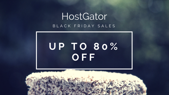 Hostgator Web Hosting Black Friday and Cyber Monday 80% Off Deals